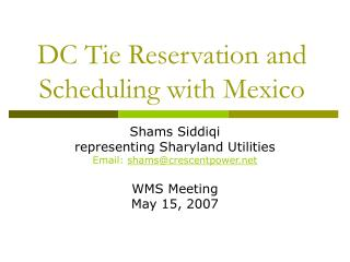 DC Tie Reservation and Scheduling with Mexico