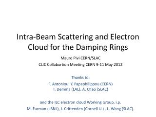 Intra-Beam Scattering and Electron Cloud for the Damping Rings