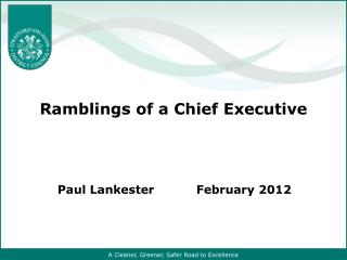 Ramblings of a Chief Executive