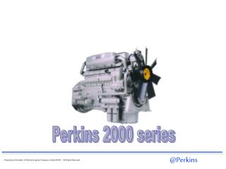 Perkins 2000 series