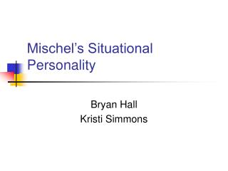 Mischel's Situational Personality