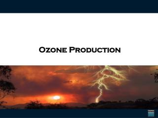 Ozone Production
