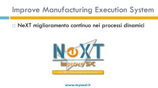 Improve Manufacturing Execution System