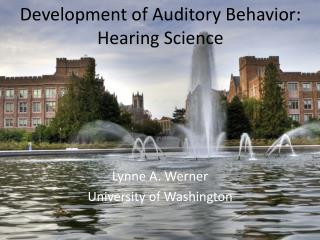 Development of Auditory Behavior: Hearing Science