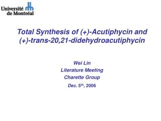 Total Synthesis of (+)-Acutiphycin and (+)-trans-20,21-didehydroacutiphycin