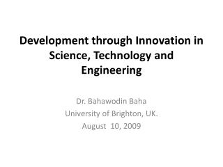 Development through Innovation in Science ,  Technology and Engineering