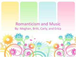 Romanticism and Music
