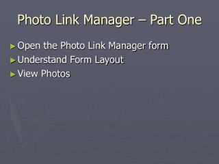 Photo Link Manager – Part One