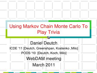 Using Markov Chain Monte Carlo To Play Trivia
