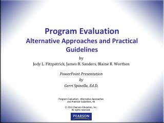 Program Evaluation Alternative Approaches and Practical Guidelines