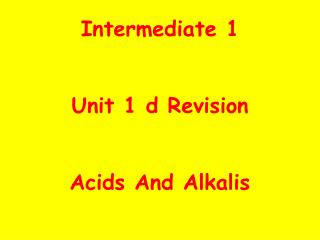 Intermediate 1 Unit 1 d Revision Acids And Alkalis