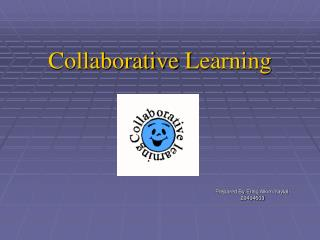 Collaborative  L earning