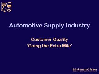 Automotive Supply Industry