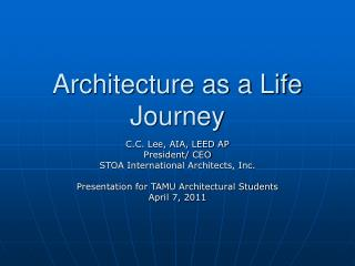 Architecture as a Life Journey