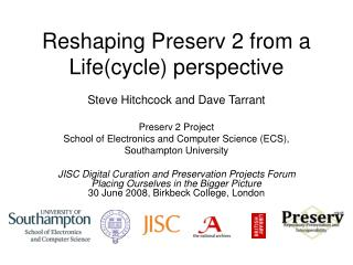 Reshaping Preserv 2 from a Life(cycle) perspective