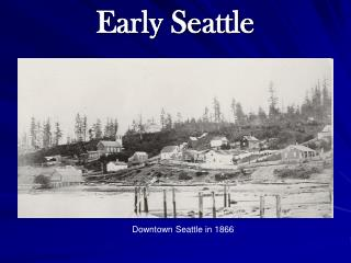 Early Seattle