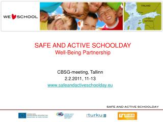 SAFE AND ACTIVE SCHOOLDAY Well-Being Partnership