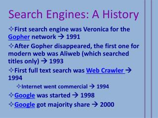 Search Engines: A History