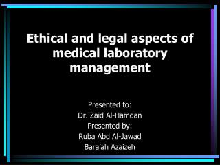 Ethical and legal aspects of  medical laboratory management