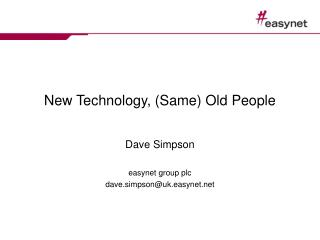New Technology, (Same) Old People