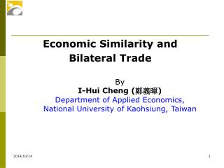 Economic Similarity and  Bilateral Trade