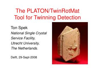 The PLATON/TwinRotMat Tool for Twinning Detection