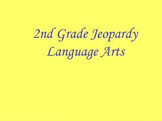 2nd Grade Jeopardy Language Arts