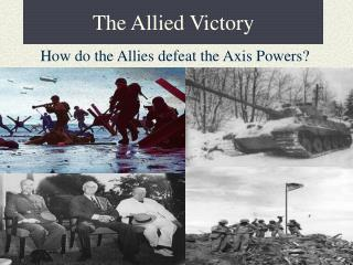 The Allied Victory