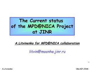 The Current status  of the MPD@NICA Project at JINR