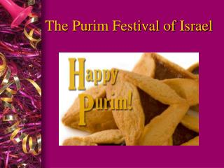 The Purim Festival of Israel