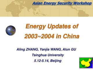 Energy Updates of 2003~2004 in China