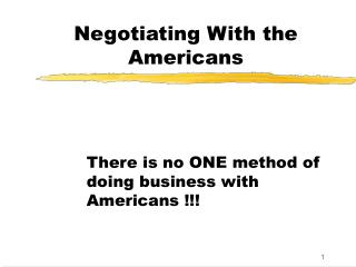 Negotiating With the Americans