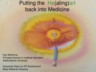 Putting the   He (aling) art back into Medicine