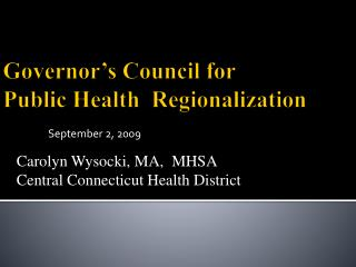 Governor's Council for  Public Health  Regionalization
