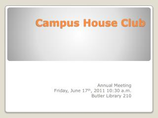 Campus House Club