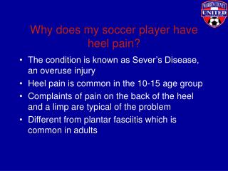 Why does my soccer player have heel pain?