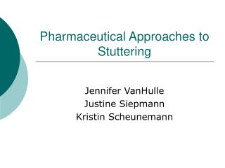 Pharmaceutical Approaches to Stuttering