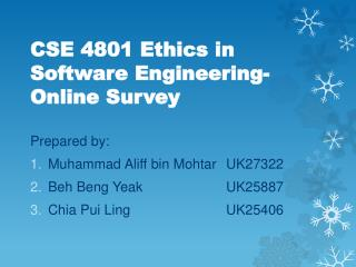 CSE 4801 Ethics in Software Engineering-Online Survey