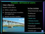 TRUSSES   METHODS OF JOINTS