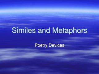 Similes and Metaphors