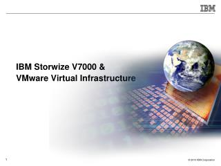 IBM Storwize V7000 & VMware Virtual Infrastructure