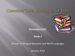 Common Core Standards for ELLs