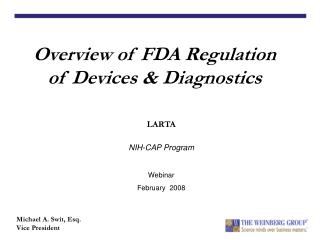 Overview of FDA Regulation of Devices  Diagnostics