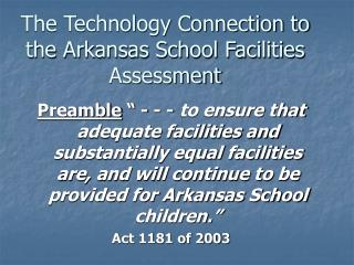 The Technology Connection to the Arkansas School Facilities Assessment