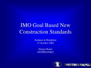 IMO Goal Based New Construction Standards