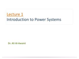 Lecture 1 Introduction to Power Systems