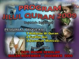PROGRAM  JILUL QURAN 2009