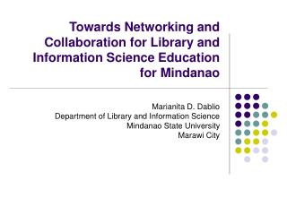 Towards Networking and Collaboration for Library and Information Science Education for Mindanao