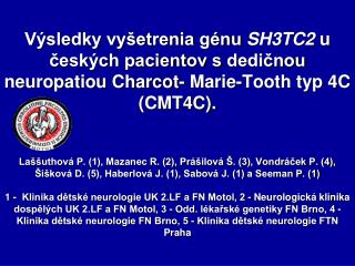 CMT4 (Charcot-Marie-Tooth typ 4):