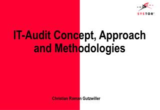 IT-Audit Concept, Approach and Methodologies